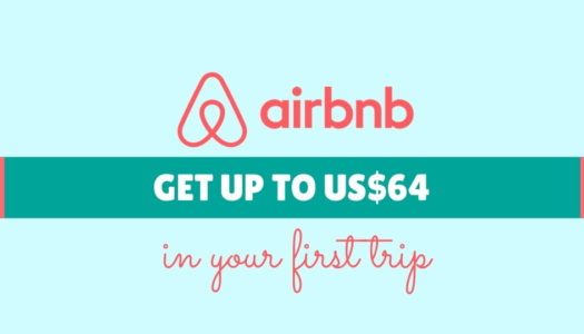 AIRBNB – GET UP TO US$64 CREDIT IN YOUR FIRST TRIP